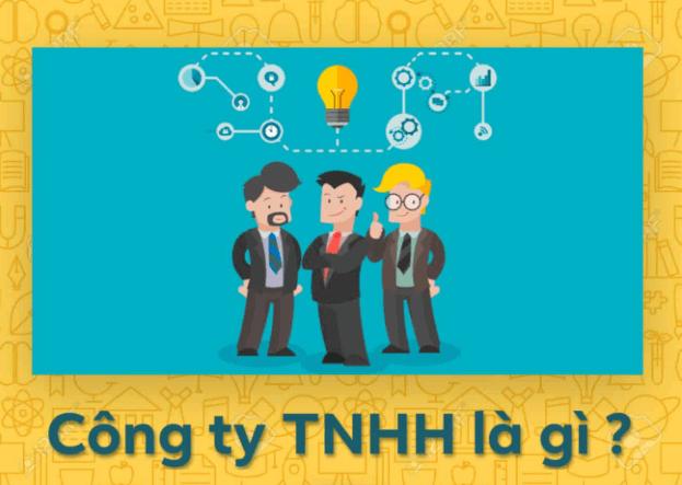 Công ty TNHH là gì? Khái niệm và đặc điểm công ty TNHH