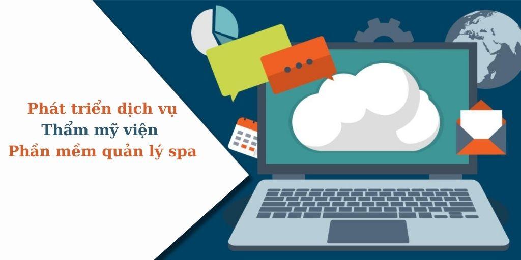 Phát triển dịch vụ thẩm mỹ viện với phần mềm quản lý spa