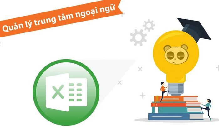 Quản lý trung tâm ngoại ngữ bằng Excel
